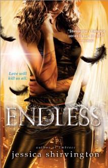 Endless (Embrace) - Jessica Shirvington