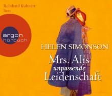 Mrs. Alis unpassende Leidenschaft - Helen Simonson