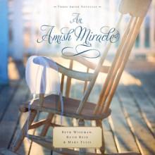 An Amish Miracle (Audio) - Beth Wiseman, Ruth Reid, Mary Ellis, Rebecca Gallagher