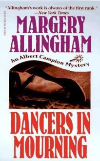Dancers in Mourning - Margery Allingham
