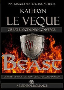 Beast: Great Bloodlines Converge - Kathryn Le Veque