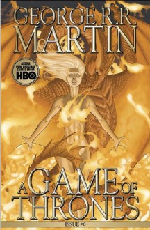A Game of Thrones: Comic Book, Issue 6 - Daniel Abraham