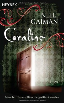 Coraline - Cornelia Krutz-Arnold, Neil Gaiman