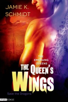 The Queen's Wings: The Emerging Queens (Entangled Edge) - J.L. Langley