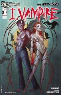 I, Vampire (2011- ) #1 - Joshua Hale Fialkov, Andrea Sorrentino