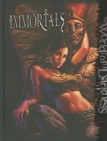 Immortals - Daire Elliot, Matthew McFarland, Filamena Young, Daire Elliott, Daire Elliot