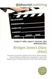Bridget Jones's Diary (Film) - Frederic P. Miller, Agnes F. Vandome, John McBrewster