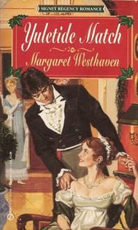 Yuletide Match - Margaret Westhaven