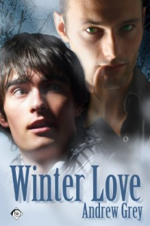 Winter Love - Andrew Grey