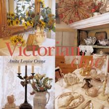 Victorian Chic - Anita Louise Crane