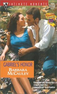 Gabriel's Honor (Secrets!) - Barbara McCauley