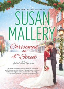 Christmas on 4th Street (Fool's Gold, #12.5) - Susan Mallery, Tanya Eby