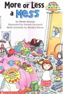 More or Less a Mess - Sheila Keenan, Marilyn Burns