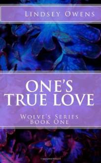 One's True Love - Lindsey Owens