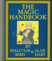 The Magic Handbook - Malcolm Bird, Alan Dart