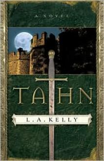 Tahn - L.A. Kelly