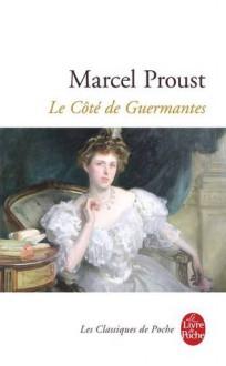 Le côté de Guermantes - Marcel Proust
