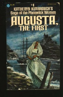 Augusta, the First - Katheryn Kimbrough