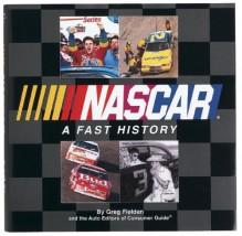 NASCAR a Fast History - Greg Fielden
