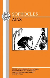 Ajax (Bristol Greek Texts Series) - Sophocles, William Bedell Stanford