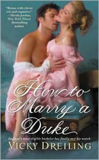 How to Marry a Duke - Vicky Dreiling