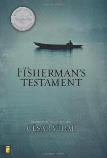 The Fisherman's Testament - César Vidal