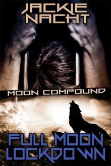 Full Moon Lockdown - Jackie Nacht