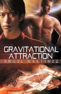 Gravitational Attraction - Angel Martinez