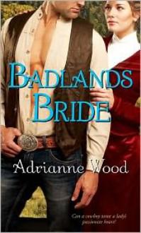Badlands Bride - Adrianne Wood