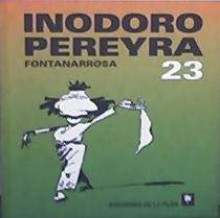 Inodoro Pereyra 23 - Roberto Fontanarrosa