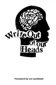 Write Out of Our Heads - Boclair Academy, Angela McEwan, Liz Lochhead, Willie Rodger, Academy Boclair Academy