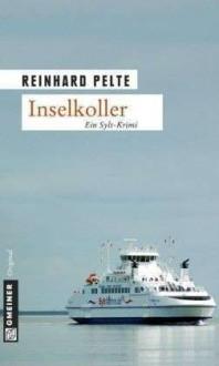 Inselkoller: Der erste Fall für Kommissar Jung - Reinhard Pelte