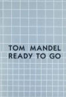 Ready To Go: Poems, 1972 1977 - Tom Mandel