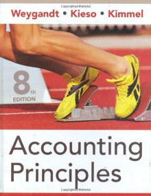 Accounting Principles - Jerry J. Weygandt,Paul D. Kimmel,Donald E. Kieso