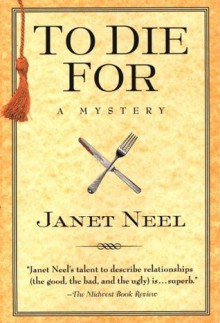 To Die for - Janet Neel