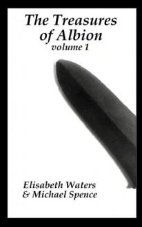 Treasures of Albion I - Elisabeth Waters, Michael Spence