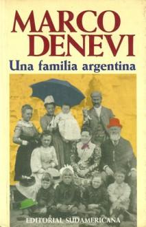 Una familia argentina - Marco Denevi