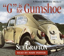 G Is for Gumshoe (Audio) - Mary Peiffer, Sue Grafton