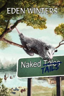 Naked Tails - Eden Winters