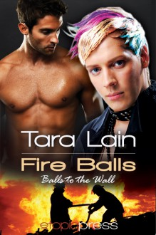Fire Balls - Tara Lain