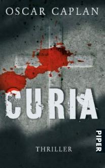 Curia Thriller - Oscar Caplan,Annette Kopetzki