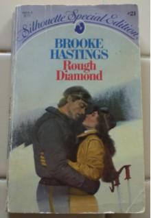 Rough Diamond - Brooke Hastings