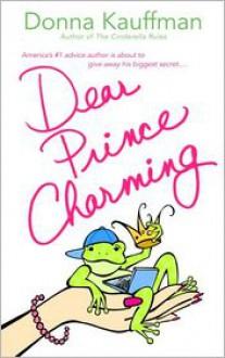 Dear Prince Charming - Donna Kauffman