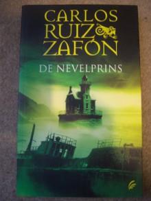 De Nevelprins - Carlos Ruiz Zafón, Nelleke Geel
