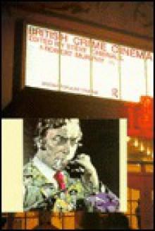 British Crime Cinema - Steve Chibnall, Robert Murphy