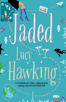 Jaded - Lucy Hawking