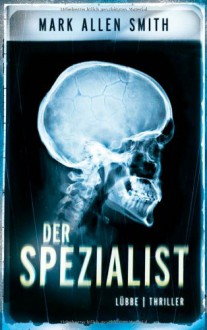 Der Spezialist: Thriller: Lübbe Paperback - Mark Allen Smith