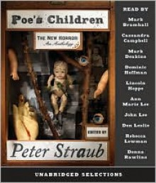 Poe's Children: The New Horror: An Anthology - Peter Straub, M. John Harrison, John Crowley, Neil Gaiman