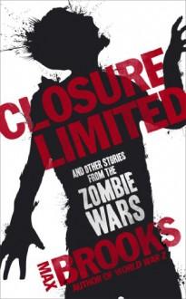 Closure, Limited - Max Brooks