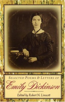 Selected Poems & Letters of Emily Dickinson - Emily Dickinson, Robert N. Linscott, Thomas Wentoworth Higginson